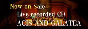 Now on sale: Live recorded CD ACIS AND GALATEA